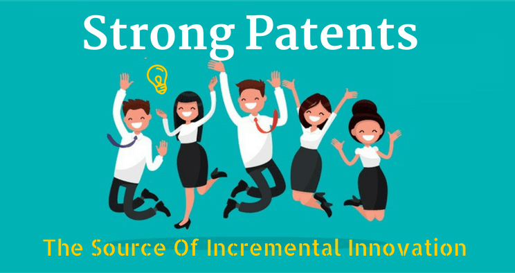 Strong Patents: The Source of Incremental Innovation